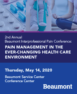 2nd Annual Beaumont Interprofessional Pain Conference: Pain Management in the Ever-Changing Health Care Environment Banner